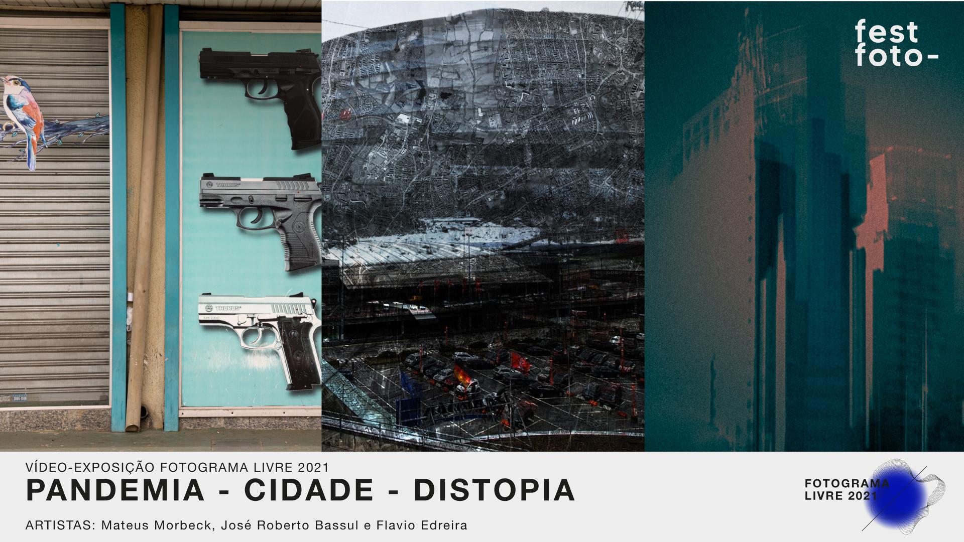 Pandemia – Cidade – Distopia